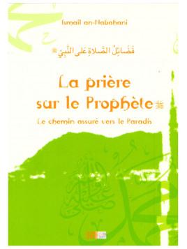 La prière sur le prophète - Ismail an-Nabahani - Edition La Ruche