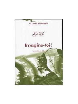 Imagine-toi ! La mort et l'au-delà - Al Harith al-Muhasibi - Edition La Ruche