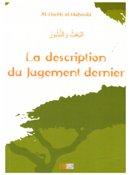 La description du jugement dernier - Al Harith al-Muhasabi - Edition La Ruche