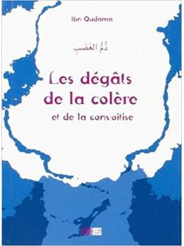 Les dégâts de la colère - Ibn Qudama - Edition La Ruche