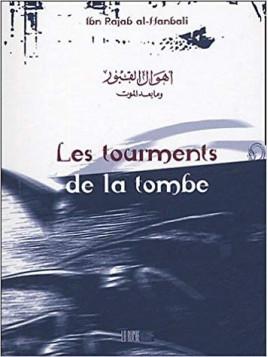 Les tourments de la tombe - Ibn Rajab al-Hanbali - Edition La Ruche