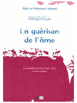 La guérison de l'âme - Abd ar-Rahmane Sulami- Edition La Ruche