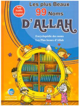 Les plus Beaux 99 Noms d'Allah - Edition Digital Future