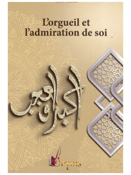 L'orgueil et l'admiration de soi - Lyess Chacal - Edition Oryms