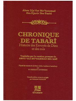 Chronique de Tabarî - Abou Ja'far Mohammad Ibn Djarir Ibn Yazid - Edition Al Bustane