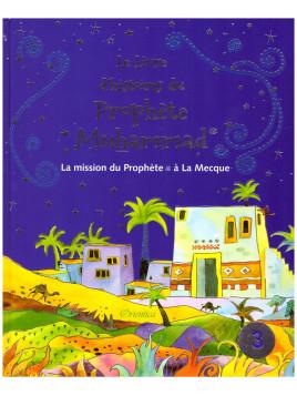 Le livre d'histoires du Prophète Muhammad 3 - Saniyasnain Khan - Edition Orientica