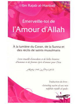 Emerveille-toi de l'Amour d'Allah - Ibn Rajab al-Hanbali - Edition Iqra