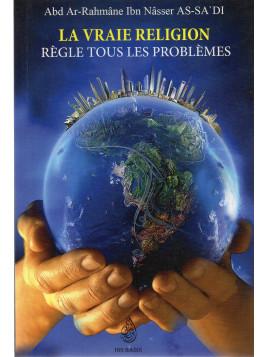 La vraie religion règle tous les problèmes