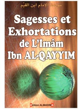 Sagesses et exhortations- l'imam Ibn Al-Qayyim - Edition Al madina