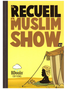 Le recueil du Muslim Show 1 - Edition Bdouin