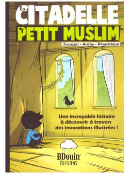 La citadelle du petit muslim - Edition BDouin