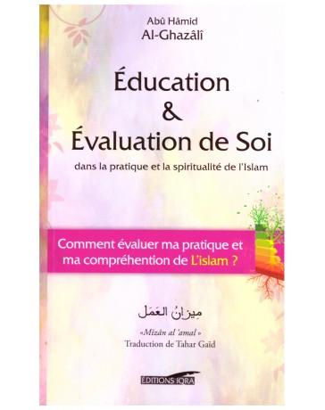 Education & évaluation de soi - Abu Hamid Al Ghazali - Editions Iqra
