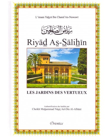 Riyad As-Salihin - An Nawawi - Edition Orientica