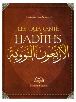 Les quarante hadiths Nawawi - Edition Ennour