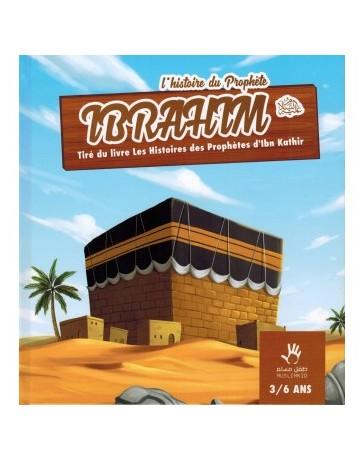 L'histoire du prophète Ibrahim 3/6 ans - Edition Muslim Kids