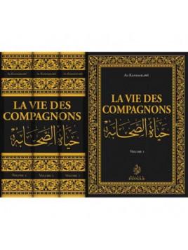 La vie des compagnons 3 Tomes - Al Khandahlawi - Edition Ennour