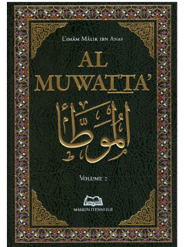 Al Muwatta en 2 volumes - l'Imam Malik Ibn Anas - Edition Maison d'Ennour