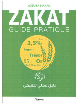 Zakat guide pratique - Mostafa Brahami - Edition Nawa