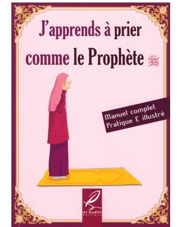 J'apprends à prier comme le Prophète (pbDsl)