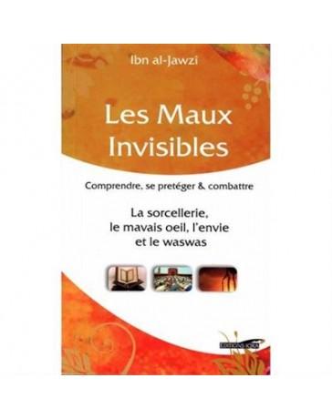 Les Maux Invisibles - Ibn al-Jawzî - Edition Iqra