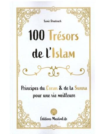 100 Trésors de l'Islam - Samir Doudouche - Edition Muslim Life