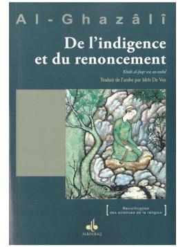 De l'indigence et du renoncement - Al-Ghazâli - Edition Al Bouraq
