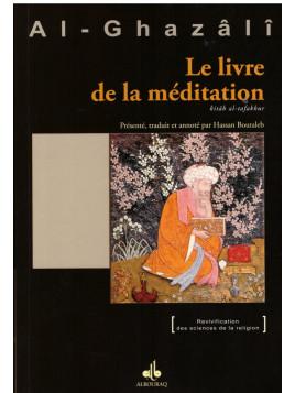 Le livre de la méditation - Al Ghazali - Edition Al Bouraq