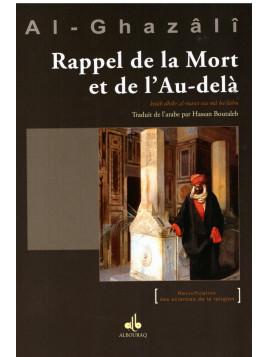 Rappel de la mort et de l'au-delà - Al Ghazali - Edition Al Bouraq