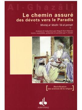 Le chemin assuré des dévots vers le Paradis - Al Ghazali - Edition Al Bouraq