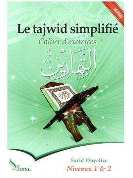 Le tajwid simplifié Cahier d'exercices - Farid Ouyalize - Edition Sana