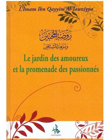 Le jardin des amoureux et la promenade des passionnés L'imam Ibn Qayyim Al-Jawziyya