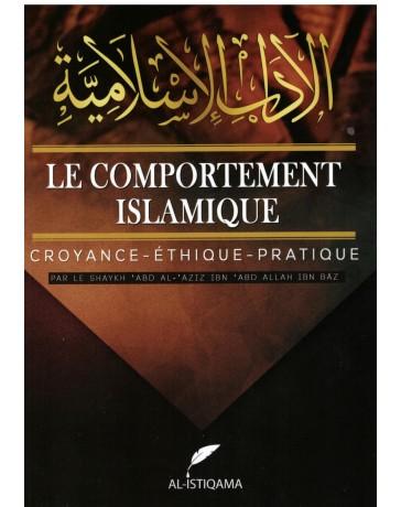 Le comportement islamique - Shaykh Abd Al Aziz Ibn Baz - Editions Istiqama