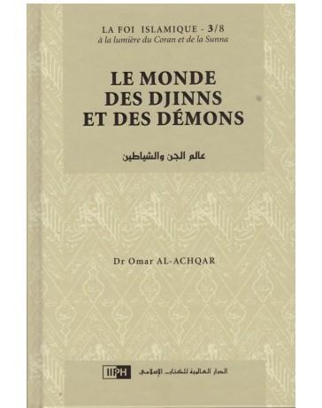 Le monde des Djinns et des démons - Dr Omar Al Achqar - Editions IIPH