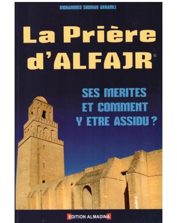 La prière d'Al Fajr - Mohammed Shuman Arramli - Edition Al Madina