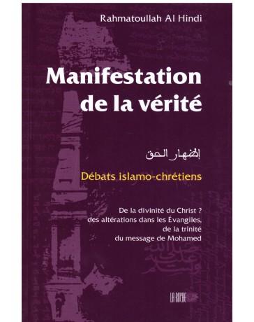 Manifestation de la vérité - Rahmatoullah Al Hindi - Edition la Ruche