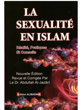 La sexualité en islam - Abdullah Al Jazairi - Edition Al Madina