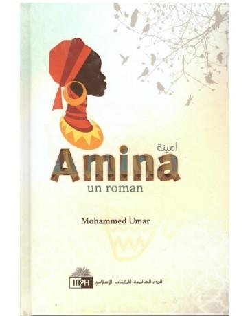 Amina un roman - Mohammed Umar - Edition IIPH