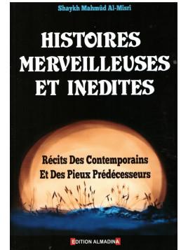 Histoires Merveilleuses et inédites - Shaykh Mahmud Al Misri - Edition Al Madina