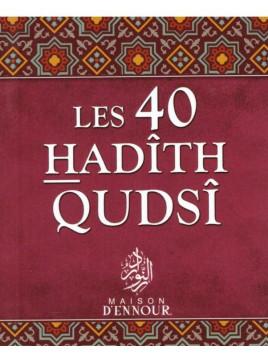 Les 40 Hadith Qudsi - Editions Ennour