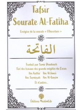 Tafsir sourate Al Fatiha - traduit par Samir Doudouch - Editions Muslim Life