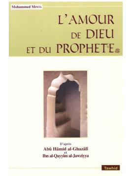 L'amour de Dieu et du Prophète - Al Ghazali al Jawziyya - Edition Tawhid