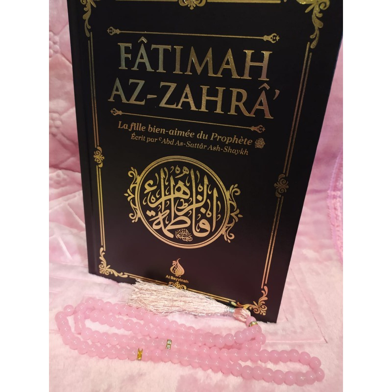 La biographie de Fatimah Az-Zahra, la fille bien-aimée du ...
