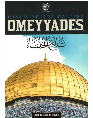 Histoire des califes Omeyyades - Jalal ad-Din as-Suyuti - Editions Ribat