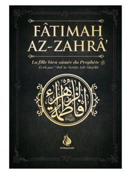 Fatima Az-Zahra - Abd As-Sattar Ash-Shaykh - Editions Al Bayyinah