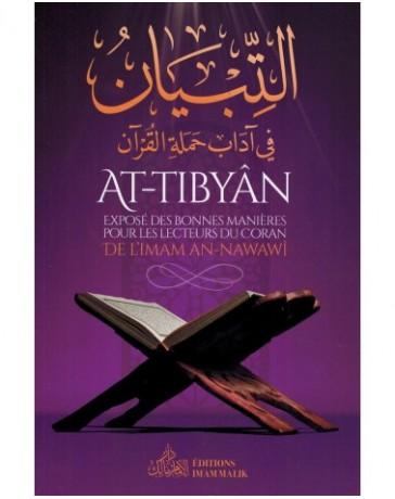 At-Tibyân - Exposé des bonnes manières pour les lecteurs du Coran - Imam An-Nawawî