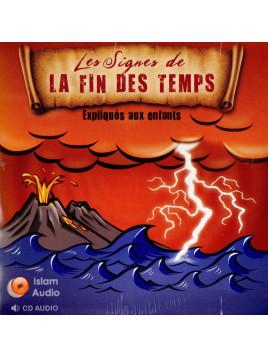 Les Signes de la Fin Des Temps expliquées aux enfants - cd - Islam Audio