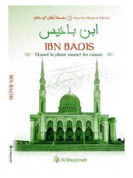 Ibn Badis - Quand la plume soumet les canons - Héros de l'Islam 3 - Mohamed Messaouri - Al Bayyinah