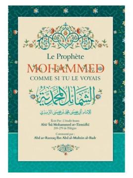 Le Prophète Mohammed comme si tu le voyais - At-Tirmidhi - Commentaire 'Abd Al-Razzâq Al-Badr - Ibn Badis