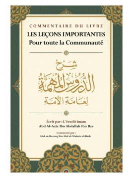 Les Leçons Importantes - Ibn Baz - Commentaire de Abd Ar-Razzaq Al-Badr - Ibn Badis