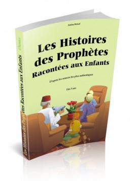 Les Histoires des Prophètes Racontées aux Enfants (Grand livre illustré à partir de 5 ans)-Edition Orientica